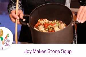 Joy Makes Stone Soup
