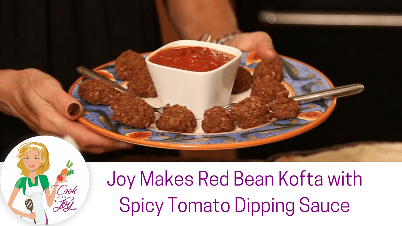 Red Bean Kofta with Spicy Tomato Dipping Sauce